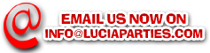 email us now on info@luciaparties.com
